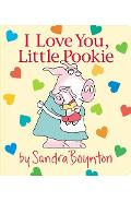 I Love You, Little Pookie - Sandra Boynton