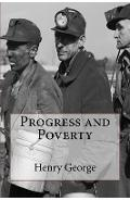 Progress and Poverty - Henry George