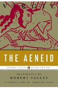 The Aeneid: (penguin Classics Deluxe Edition) - Virgil
