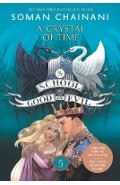 The School for Good and Evil: A Crystal of Time - Soman Chainani
