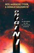 Origini - Neil deGrasse Tyson, Donald Goldsmith