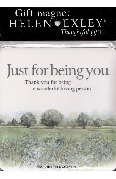 Gift magnet - Just for being you
