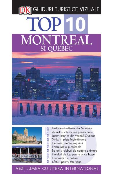 Top 10 - Montreal si Quebec
