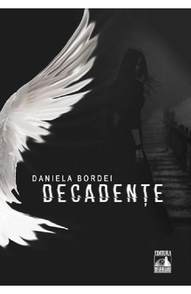 Decadente - Daniela Bordei