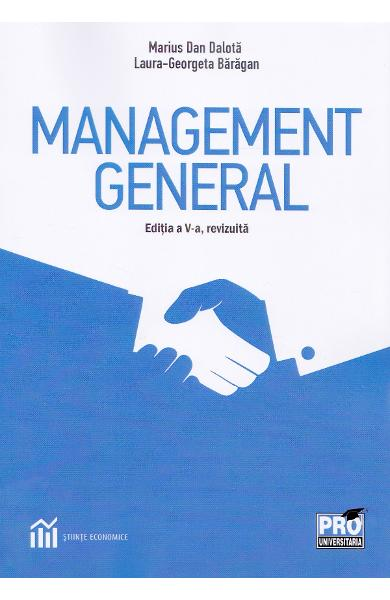 Management general Ed.5 - Marius Dan Dalota, Laura-Georgeta Baragan