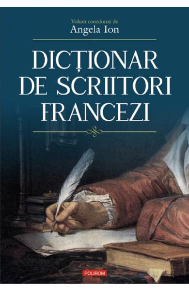 Dictionar de scriitori francezi - Angela Ion