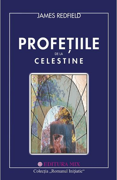 Profetiile de la Celestine - James Redfield