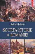 Scurta istorie a Romaniei - Keith Hitchins