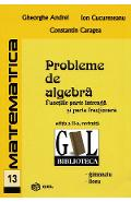 Probleme de algebra - Constantin Caragea, Ion Cucurezeanu