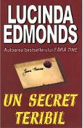 Un secret teribil - Lucinda Edmonds