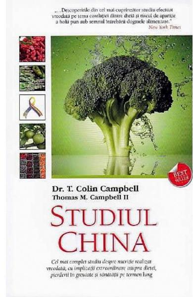 Studiul China - Colin Campbell, Thomas M. Campbell