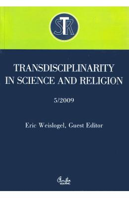 Transdisciplinarity in Science and Religion No. 5/2009