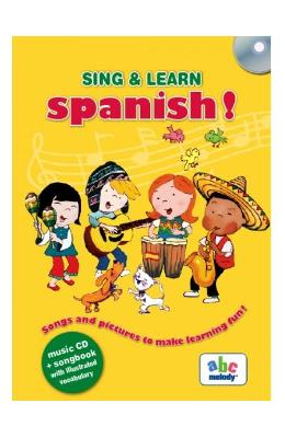 Sing and learn spanish! + CD