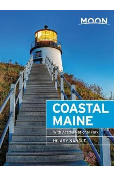 Moon Coastal Maine (Seventh Edition) - Hilary Nangle