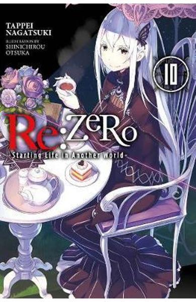re:Zero Starting Life in Another World, Vol. 10 (light novel - Tappei Nagatsuki