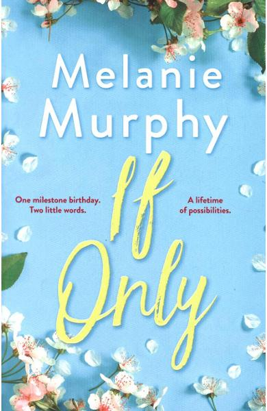 If Only - Melanie Murphy