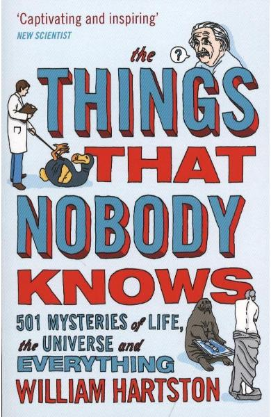 Things that Nobody Knows - William Hartston