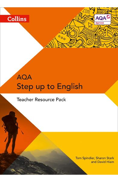 Collins AQA Step Up to English: Teacher Resource Pack - Sharon Stark, David Hiam, Tom Spindler