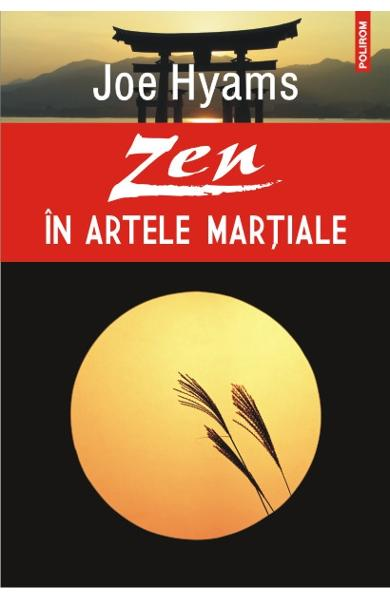 Zen in artele martiale - Joe Hyams