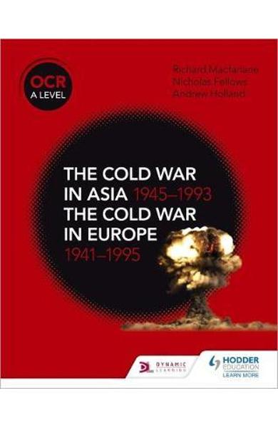 OCR A Level History: The Cold War in Asia 1945-1993 and the