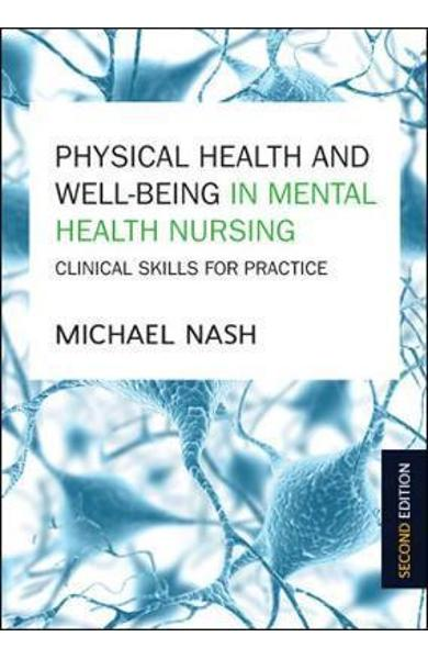 Physical Health and Well-Being in Mental Health Nursing: Cli