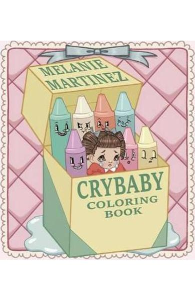 Cry Baby Coloring Book - Melanie Martinez