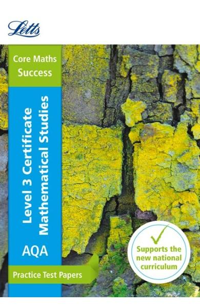 AQA Level 3 Certificate Mathematical Studies: Practice Test Papers - Letts Core Maths