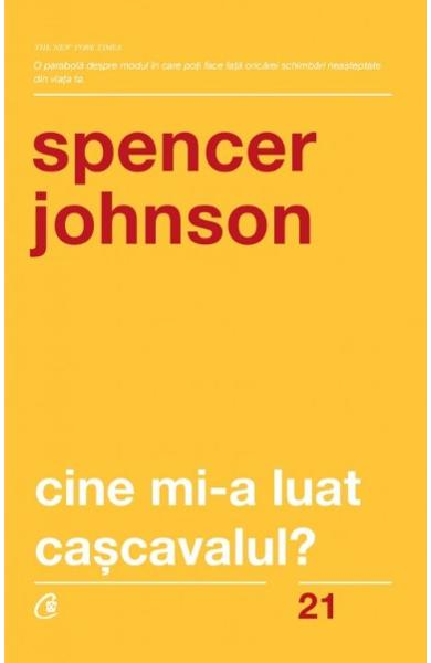 Cine mi-a luat cascavalul - Spencer Johnson