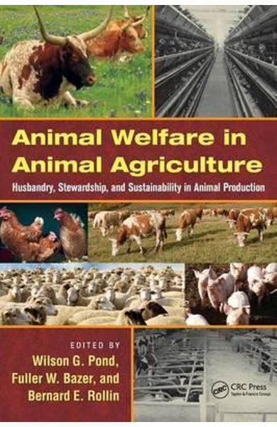 Animal Welfare in Animal Agriculture