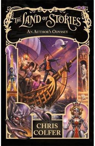 Land of Stories: An Author's Odyssey - Chris Colfer