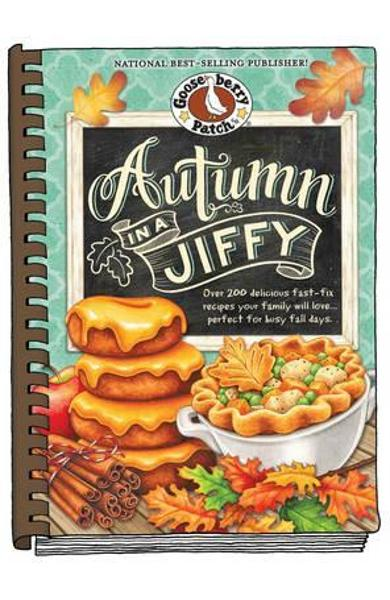Autumn in a Jiffy Cookbook - Gooseberry Patch