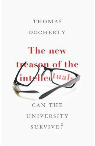 New Treason of the Intellectuals