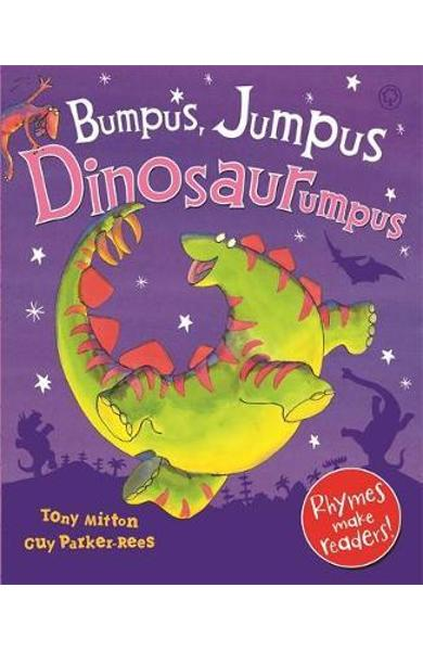 Bumpus Jumpus Dinosaurumpus - Tony Mitton