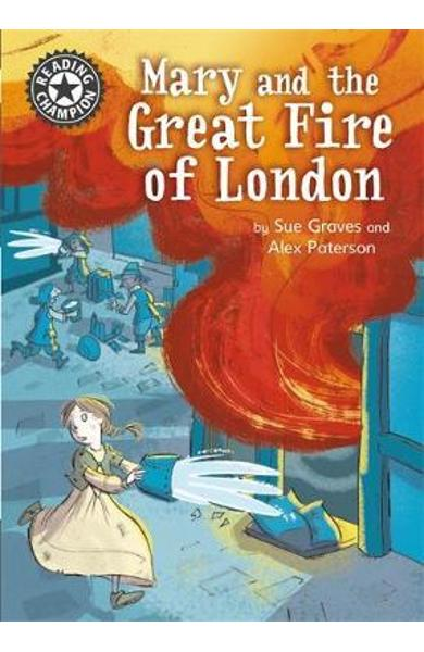 Reading Champion: Mary and the Great Fire of London - Sue Graves