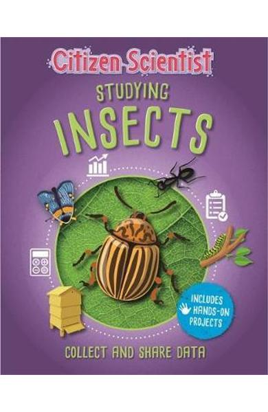 Citizen Scientist: Studying Insects - Izzi Howell