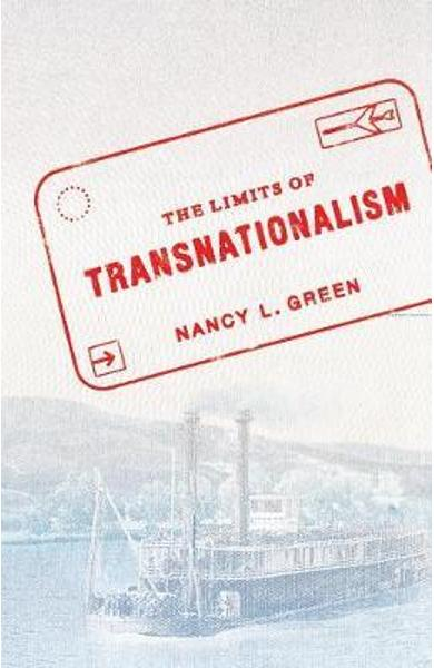 Limits of Transnationalism - Nancy L Green