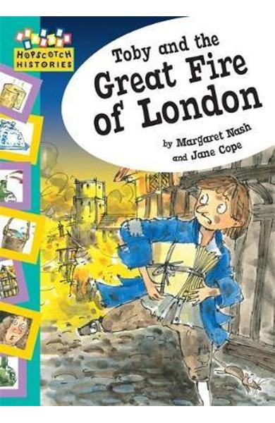 Hopscotch: Histories: Toby and The Great Fire Of London - Margaret Nash