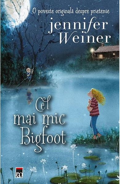 Cel mai mic Bigfoot - Jennifer Weiner