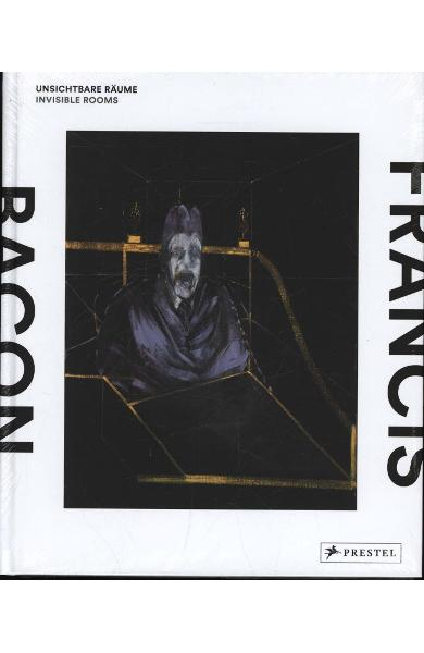 Francis Bacon: Invisible Rooms - Staatsgalerie Stuttgart