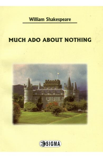 Much ado about nothing - Engleza - William Shakespeare
