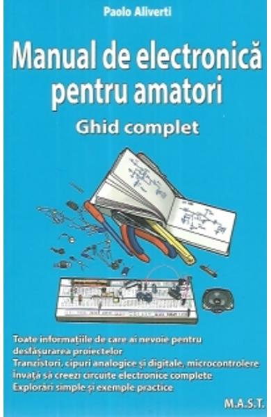 Manual de electronica pentru amatori - Paolo Aliverti
