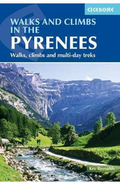 Walks and Climbs in the Pyrenees - Kev Reynolds
