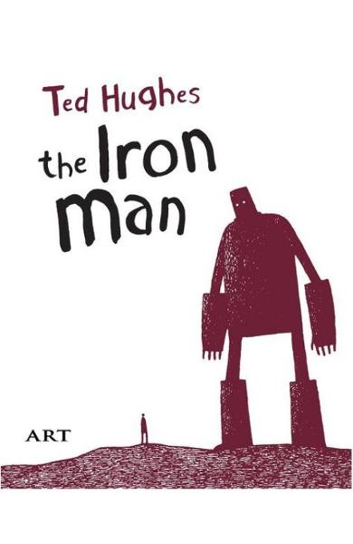 Barbatul de fier. The Iron Man - Ted Hughes