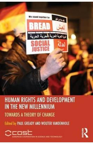 Human Rights and Development in the new Millennium -