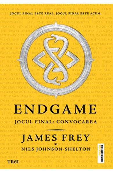 Endgame. Jocul final - Convocarea - James Frey, Nils Johnson-Shelton