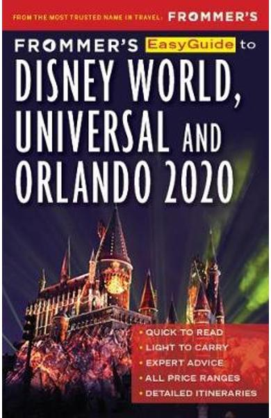 Frommer's EasyGuide to Disney World, Universal and Orlando 2 - Jason Chochran