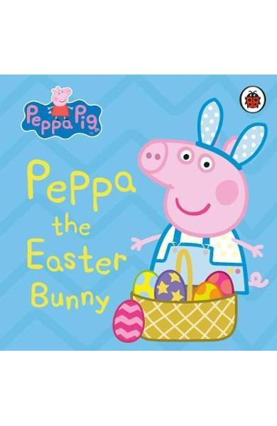 Peppa Pig: Peppa the Easter Bunny -  Peppa Pig