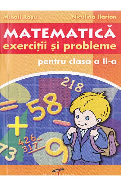 Matematica cls 2 Exercitii si probleme - Mihail Rosu, Niculina Ilarion