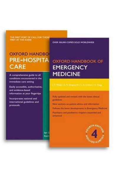 Oxford Handbook of Emergency Medicine and Oxford Handbook of