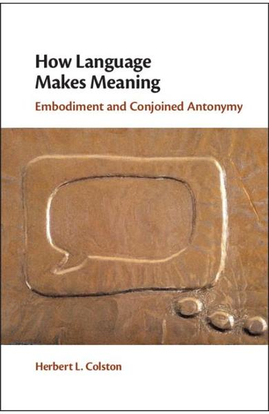 How Language Makes Meaning - Herbert L Colston